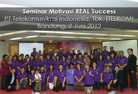 Seminar REAL Success PT Telekomunikasi Indonesia, Tbk.