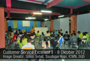 Workshop Customer Service Excellent II - 8 Okt 2012