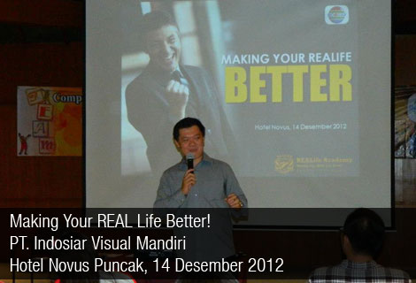 Indosiar – Making Your REAL Life Better – 2012