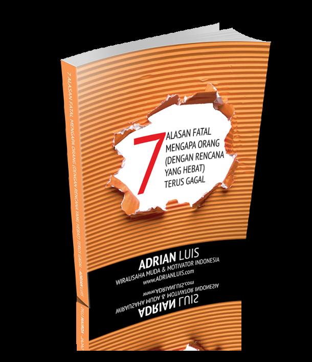 Adrian Luis - 7 Alasan Mengapa Orang (Dengan Rencana Yang Hebat) Terus Gagal