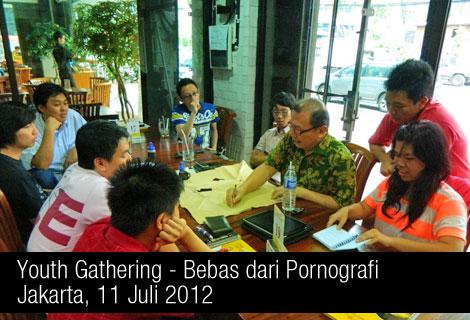 Youth Gathering - Bebas dari Pornografi - 11 Juli 2012