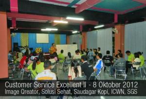 Workshop Customer Service Excellent II - 8 Okt 2012