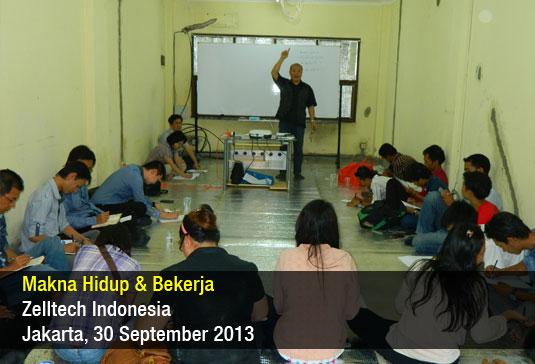 Makna Hidup & Bekerja - Zelltech Indonesia