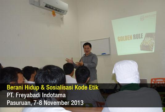 Berani Hidup & Sosialisasi Kode Etik – Frey Pasuruan – Nov 2013